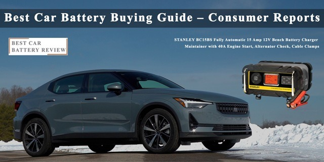 Best Car Battery Buying Guide - Consumer Reports Best Car Battery Reviews