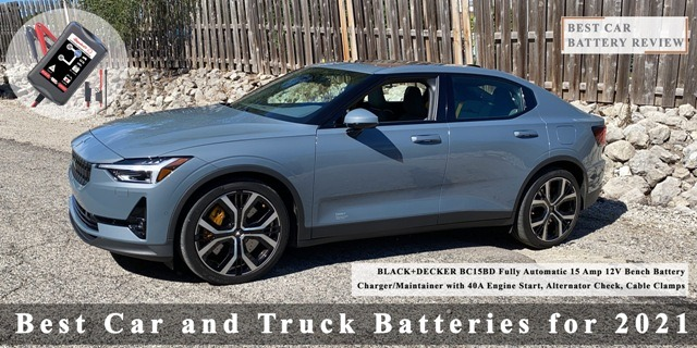 Best Car and Truck Batteries for 2021 Best Car Battery Reviews